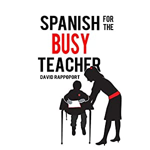Spanish for the Busy Teacher Audiobook