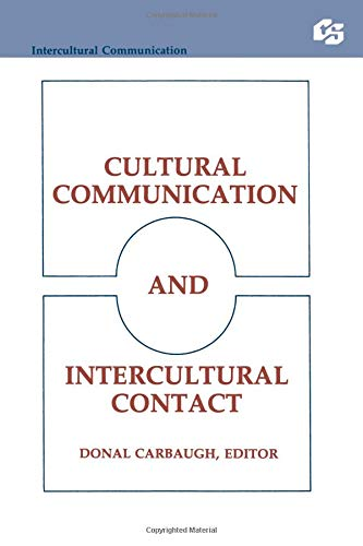 Cultural Communication and Intercultural Contact (Routledge Communication Series)