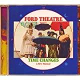 Time Changes by Ford Theatre (2011-05-04)