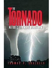 The Tornado: Nature's Ultimate Windstorm