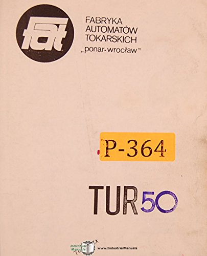 Ponar Toolmex TUR 50, 50S 63 and 63S, lathe Operations Parts and Electrical Manual