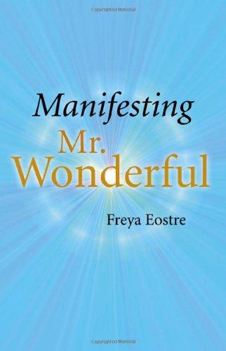 Manifesting Mr. Wonderful