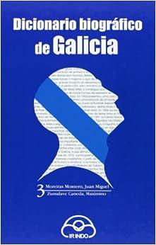 Dicionario biográfico de Galicia TOMO III
