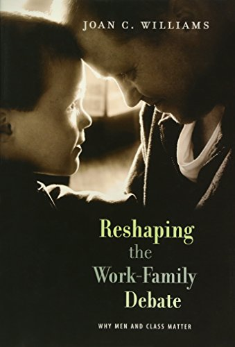 Book cover from Reshaping the Work-Family Debate: Why Men and Class Matter by Joan C. Williams