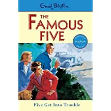 Five Get Into Trouble (the Famous Five )