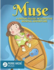 Muse: A Dream-Filled, Interactive Musical Adventure