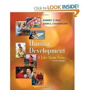 Human Development: A Life-span View 5th Edition (Fifth Ed.) 5e By Robert Kail 2008