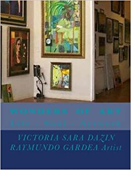 wonders of art life soul artwork raymundo gardea victoria