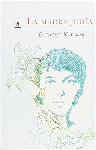 La madre judía (Cardinales): Amazon.es: Gertrud Kolmar, Ana Alguacil Díaz: Libros