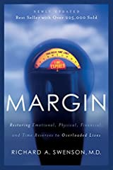 Margin is the space that once existed between ourselves and our limits. Today we use margin just to get by. This book is for anyone who yearns for relief from the pressure of overload. Reevaluate your priorities, determine the value of rest a...