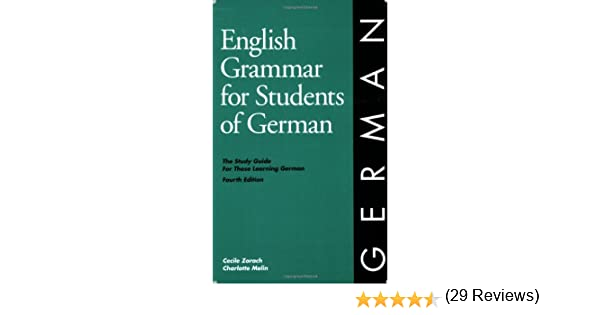 Amazon.com: English Grammar for Students of German (9780934034319 ...