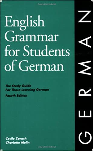 English Grammar for Students of German: The Study Guide for Those Learning German (English Grammar S
