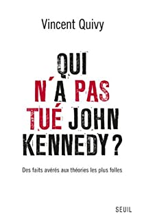 Qui n'a pas tué John Kennedy ? par Quivy