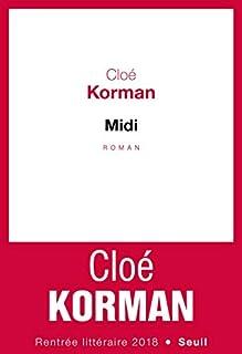 Midi, Korman, Cloé