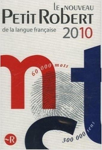 Book Le Nouveau Petit Robert De La Langue Francaise 2010