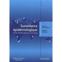 Surveillance Epidemiologique: Principes, Methodes