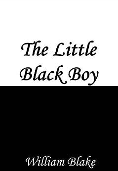 """The Little Black Boy"" by William Blake"