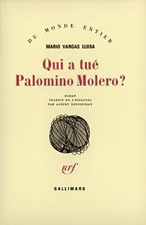 Qui a tué Palomino Molero ?, Vargas Llosa, Mario