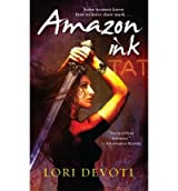 [Amazon Ink] [by: Lori Devoti]