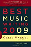 Best Music Writing 2009, , 0306817829