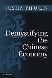 Demystifying the Chinese Economy by Justin Yifu Lin (2011-12-30)