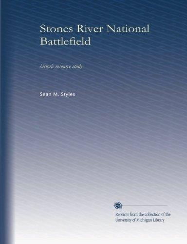 Read Online Stones River National Battlefield: historic resource study ebook