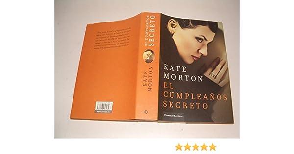 El Cumpleaños Secreto: Amazon.es: Morton, Kate: Libros