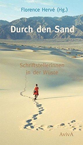Durch den Sand: Schriftstellerinnen in der Wüste