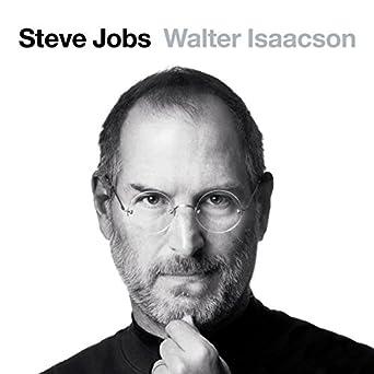 7e79a01664f Amazon.com: Steve Jobs. La biografía (Audible Audio Edition): Walter ...
