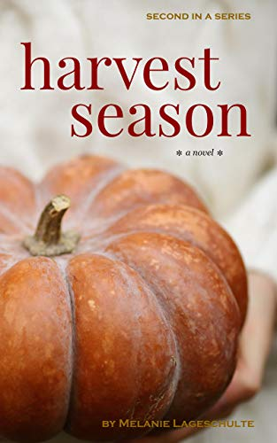 Harvest Season: a novel (Book 2) (Gardening)