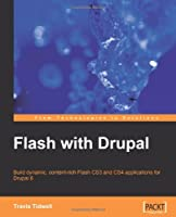 Flash with Drupal Front Cover