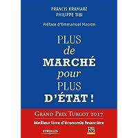 Plus de marché pour plus d'Etat ! Ouvrage a reçu le Grand Prix Turgot 2017, Meilleur livre d'Economie Financière