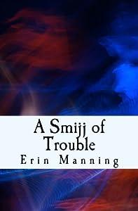 A Smijj of Trouble (Tales of Telmaja) (Volume 6)