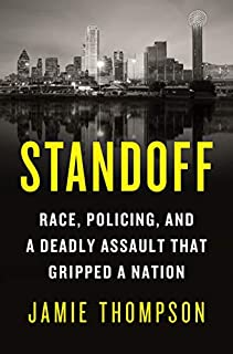 Book Cover: Standoff: Race, Policing, and a Deadly Assault That Gripped a Nation