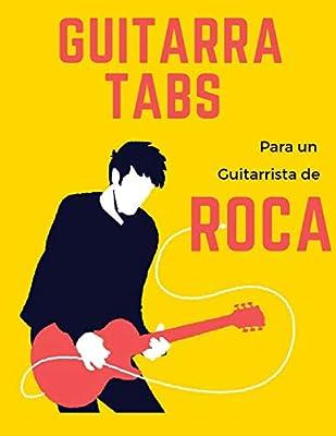 Guitarra Tabs para un Guitarrista de Roca: Cuaderno De Tablatura ...