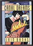 Canal Dreams, Iain Banks, 0385418140