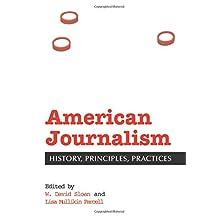 American Journalism: History, Principles, Practices