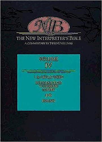 New Interpreter's Bible: 1 & 2 Maccabees, Job, Psalms