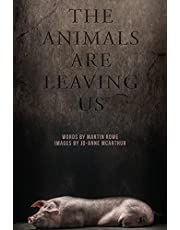 The Animals Are Leaving Us