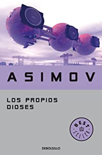 Los propios dioses par Isaac Asimov
