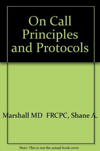 On Call: Principles and Protocols