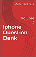 Iphone Question Bank: Volume 2 Front Cover
