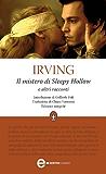Il mistero di Sleepy Hollow e altri racconti (eNewton Classici)