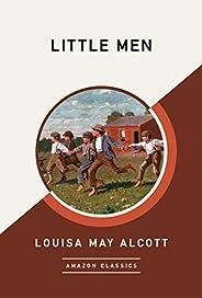 Little Men (AmazonClassics Edition)