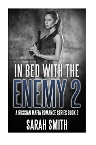 Book In Bed With The Enemy 2: Volume 2 (A Russian Mafia Romance Series)