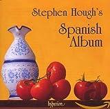 Stephen Hough's Spanish Album