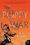 "R. F. Kuang, ""The Poppy War"" (Harper Voyager, 2019)"
