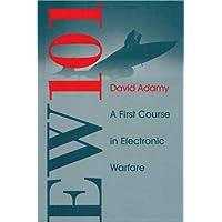 EW 101: A First Course in Electronic Warfare (Artech House Radar Library (Hardcover))