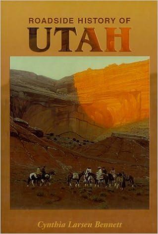 Roadside History of Utah (Roadside History Series) (Roadside History (Paperback)) by Cynthia Larsen Bennett (1999-06-01)