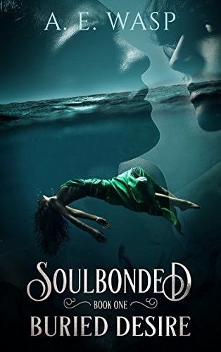 Buried Desire (Soulbonded Book 1)